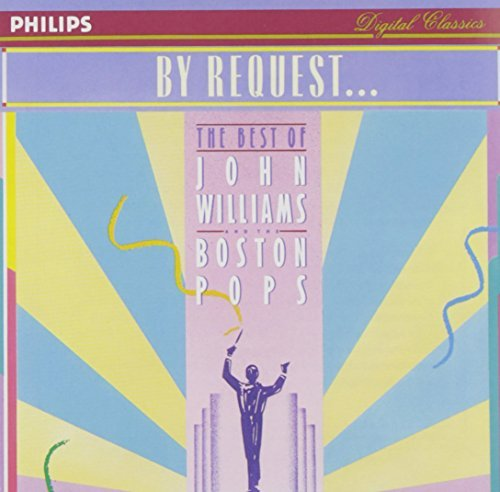 John Boston Pops Orch Williams By Request . . . The Best Of Williams Boston Pops Orch