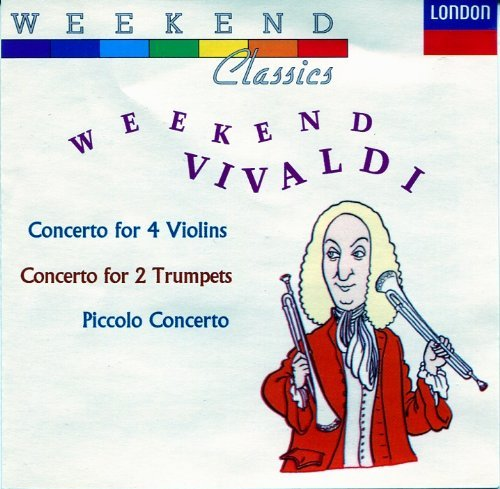 A. Vivaldi Weekend Vivaldi Concerto For 4 Violins Rv 580; C