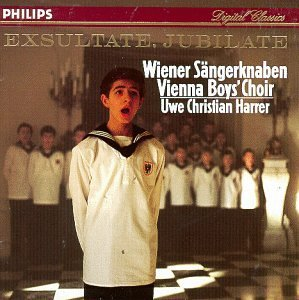 Vienna Boys Choir Exsultate Jubilate Vienna Choir Boys Harrer Vienna Folk Opera Orch