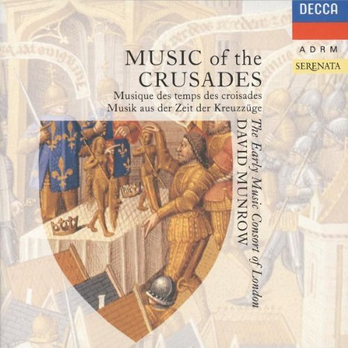 Early Music Consort Music Of The Crusades Munrow Early Music Consort