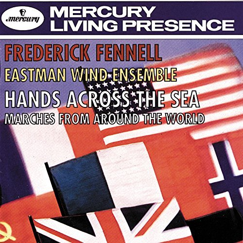 Fennell Eastman Wind Ensemble Hands Across The Sea (marches Fennell Eastman Wind Ens