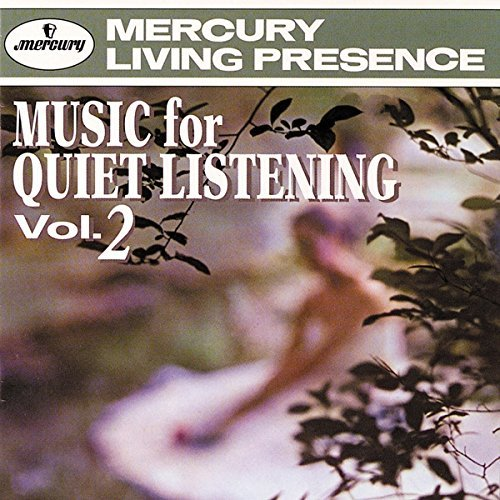 Music For Quiet Listening Music For Quiet Listening Hanson Eastman Rochester Orch