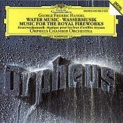 George Frideric Handel Water Music Fireworks Orpheus Co
