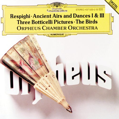 O. Respighi Ancient Airs & Dances 1 3 Bott Orpheus Co