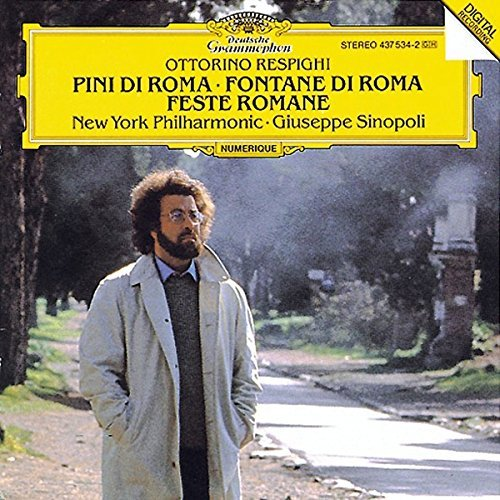 O. Respighi Pines Fountains Sinopoli New York Phil
