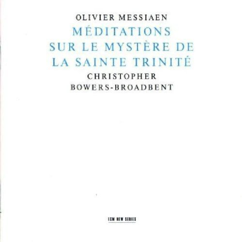 Messiaen O. Meditations Sur Le Mystere De Browers Broadbent*christopher