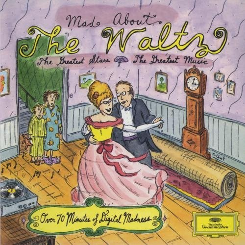 Mad About The Waltz Mad About The Waltz Strauss Tchaikovsky Waldteufel