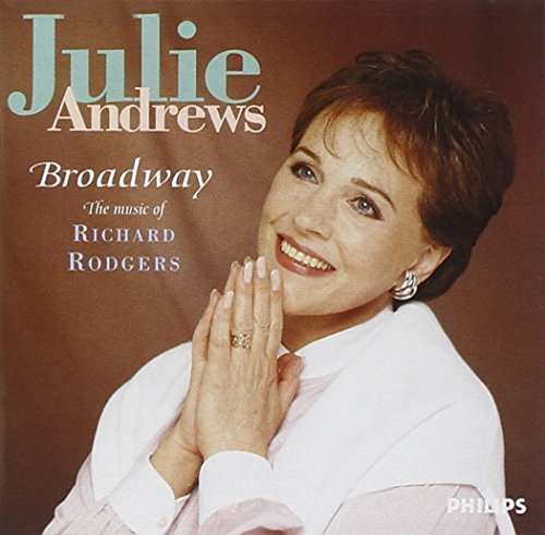 Julie Andrews Broadway Music Of Richard Rodg