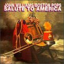 John Williams Salute To America Williams Boston Pops Orch