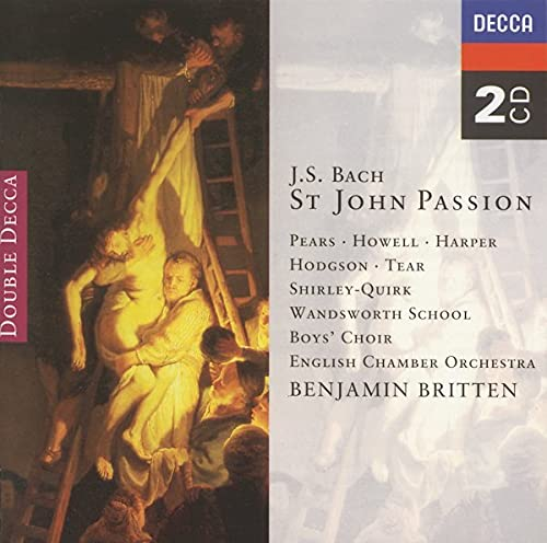 Britten English Chamber Orch. St. John Passion Harper Hodgson Pears Tear + Britten English Co