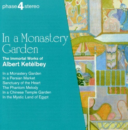 A.W. Ketelbey In A Monastery Garden Rodgers Various