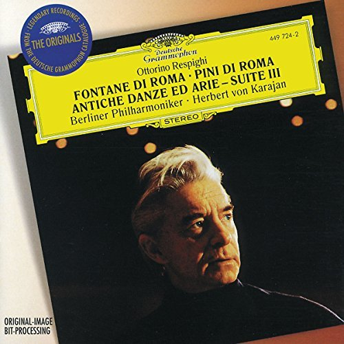 Karajan Berlin Philharmonic Or Fountains Of Rome The Pines Of Karajan Berlin Phil