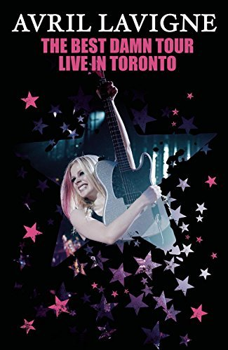 Avril Lavigne Best Damn Tour (live In Toront Explicit Version