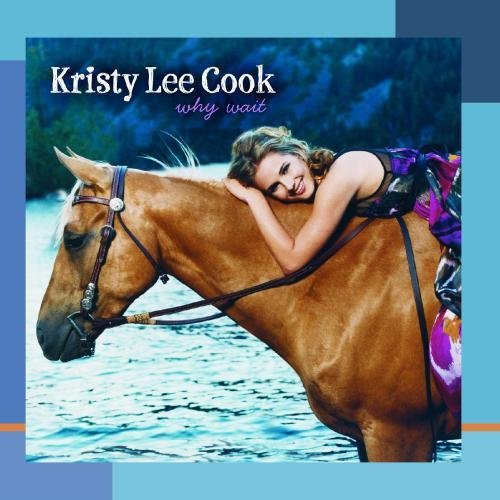 Kristy Lee Cook Why Wait