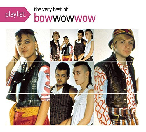 Bow Wow Wow Playlist The Very Best Of Bow Digipak