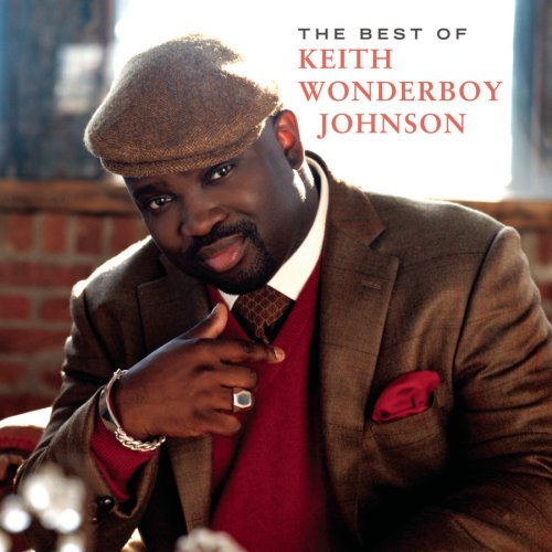 Keith Wonderboy Johnson Best Of Keith Wonderboy Johnso Best Of Keith Wonderboy Johnso