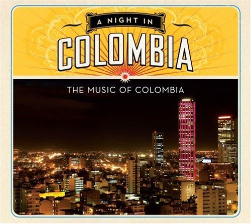 Night In Colombia Night In Colombia