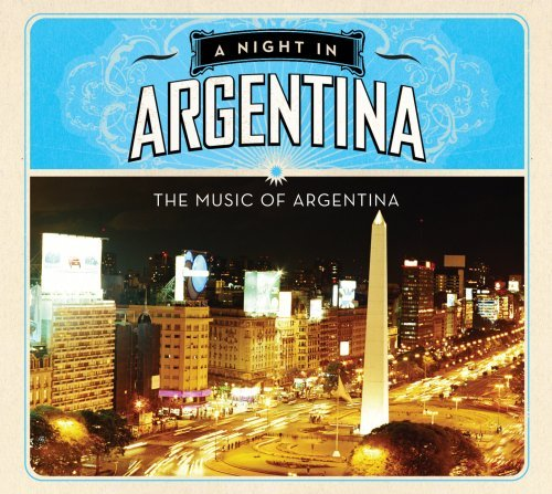Night In Argentina Night In Argentina
