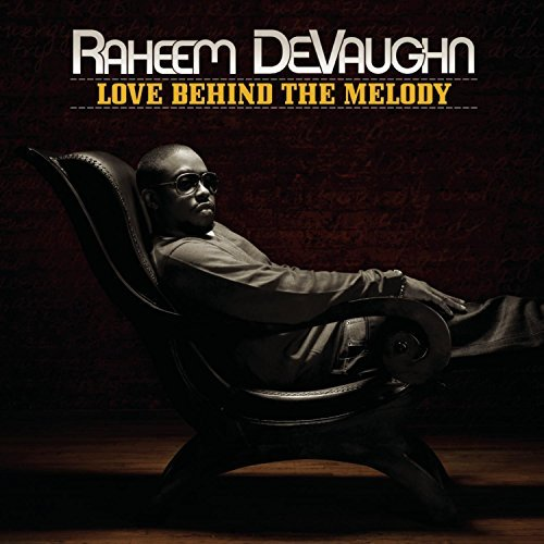 Raheem Devaughn Love Behind The Melody Love Behind The Melody
