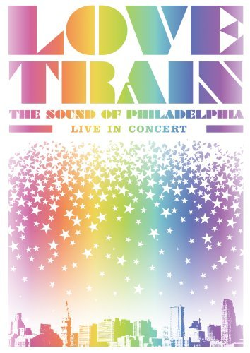Love Train The Sound Of Phila Love Train The Sound Of Phila