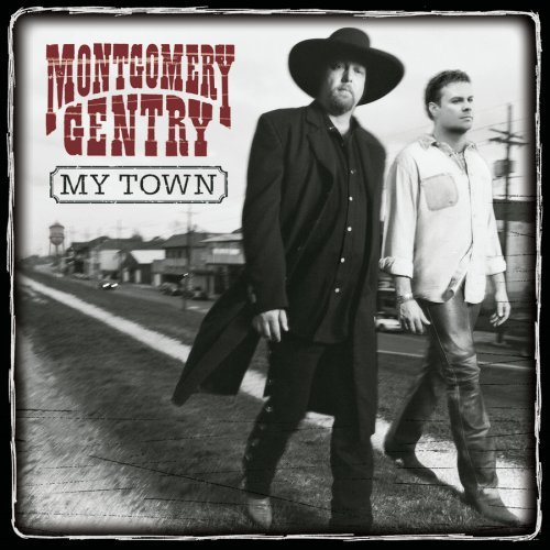 Montgomery Gentry My Town