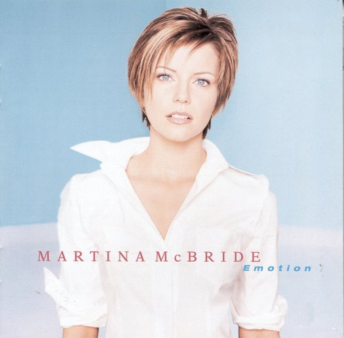 Martina Mcbride Emotion