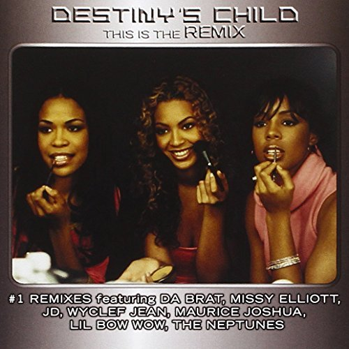 Destiny's Child This Is The Remix