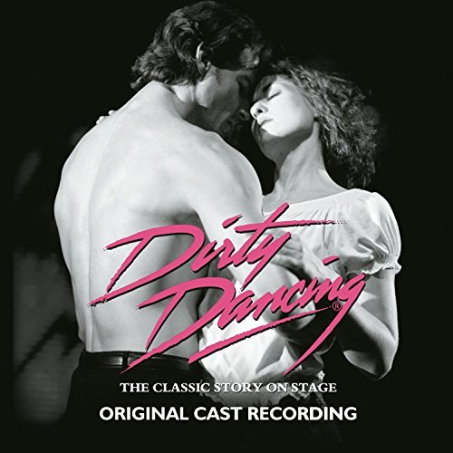 Cast Recording Dirty Dancing