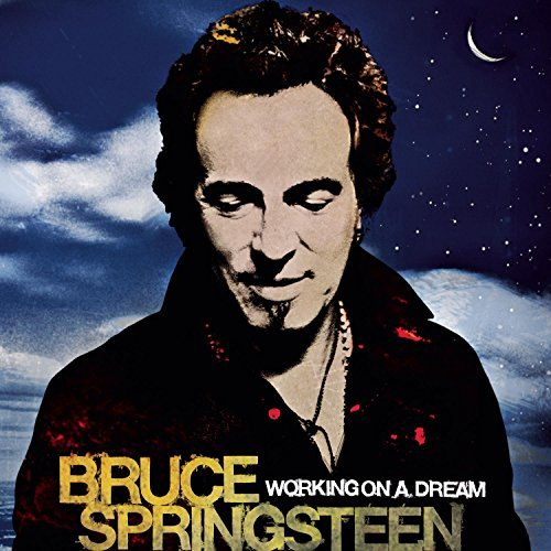 Bruce Springsteen Working On A Dream