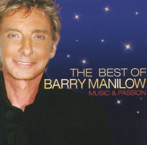Barry Manilow Music & Passion The Best Of Import Gbr