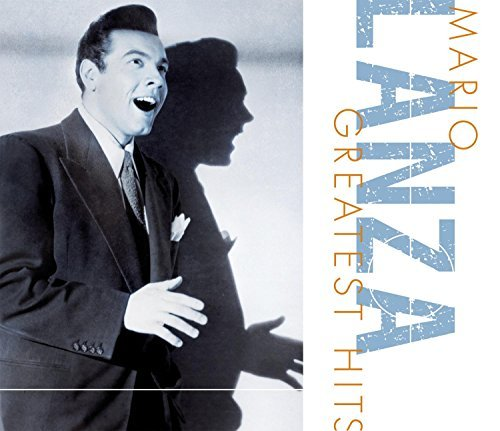 Mario Lanza Greatest Hits