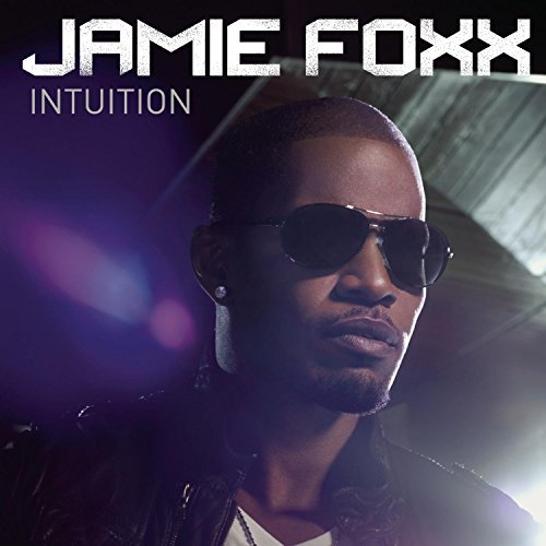 Jamie Foxx Intuition Clean Version