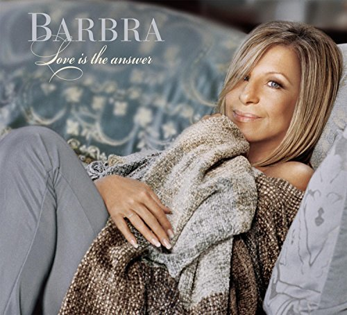 Barbra Streisand Love Is The Answer
