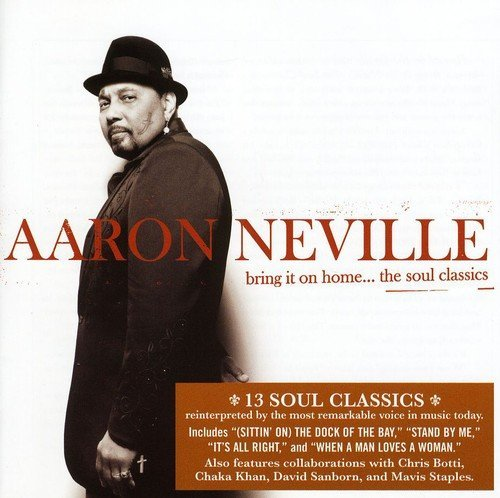 Aaron Neville Bring It On Home The Soul Clas Import Gbr