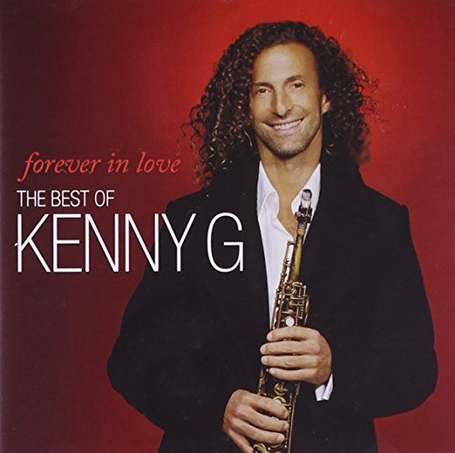 Kenny G Forever In Love The Best Of Import Gbr