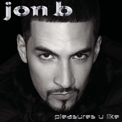 Jon B. Pleasures You Like