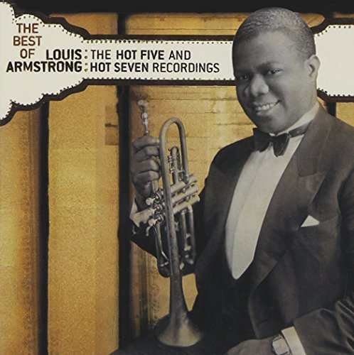 Louis Armstrong Best Of The Hot 7 & Hot 7 Recordings