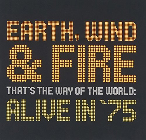 Earth Wind & Fire That's The Way Of The World A