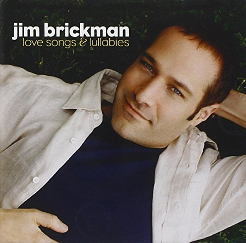 Brickman Jim Love Songs & Lullabies
