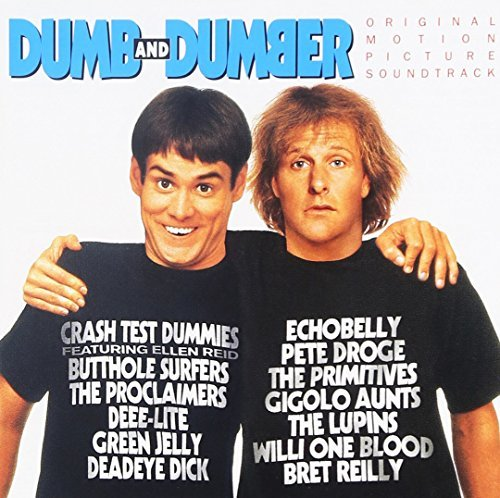 Various Artists Dumb & Dumber Butthole Surfers Gigolo Aunts Crash Test Dummies Deee Lite