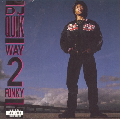 Dj Quik Way 2 Fonky Explicit Version