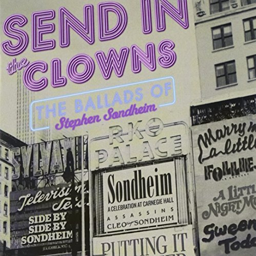 Cast Recording Send In The Clowns Ballads Of