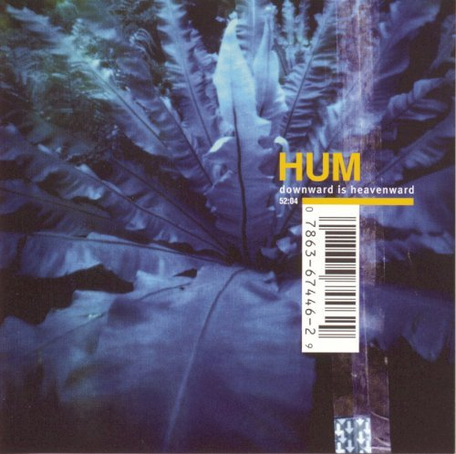 Hum Downward Is Heavenward Hdcd