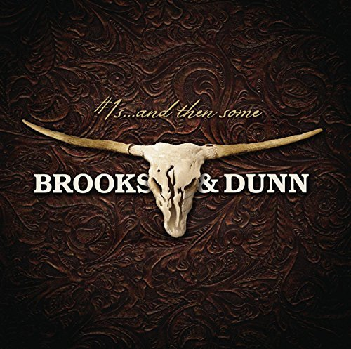 Brooks & Dunn #1s & Then Some 2 CD Set