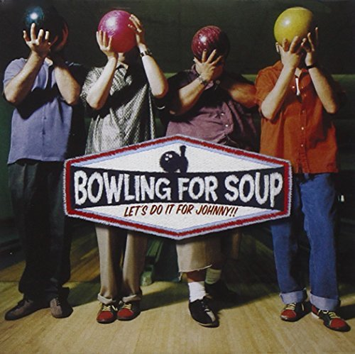 Bowling For Soup Let's Do It For Johnny!
