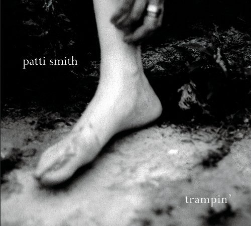 Patti Smith Trampin'