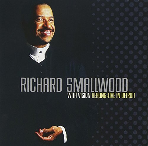 Richard Smallwood Healing Live In Detroit