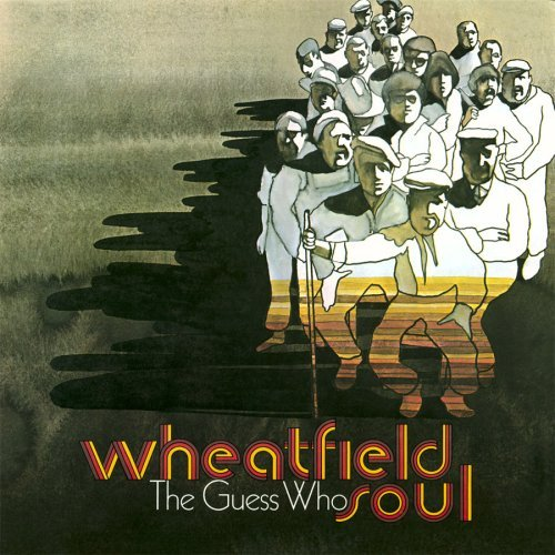 Guess Who Wheatfield Soul