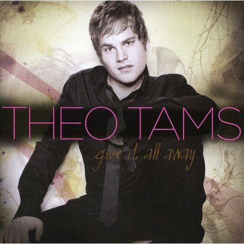 Theo Tams Give It All Away Import Can