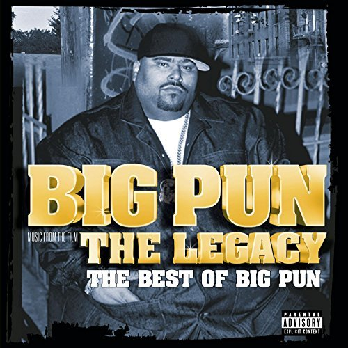 Big Punisher Legacy The Best Of Big Pun Explicit Version